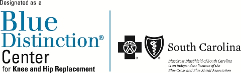 AnMed Health is designated as a Blue Distinction Center for Knee and Hip Replacement by BlueCross BlueShield of South Carolina